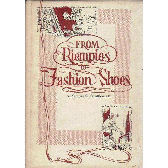 Bookdealers:From Riempies to Fashion Shoes (Privately Printed, Compliments Slip Pasted in) | Stanley G. Shuttleworth