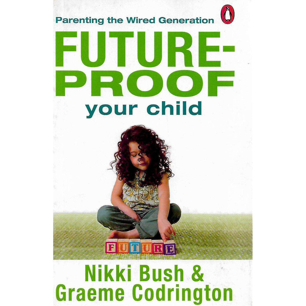 Bookdealers:Future-Proof your Child (Signed by Co-Author) | Nikki Bush and Graeme Codrington