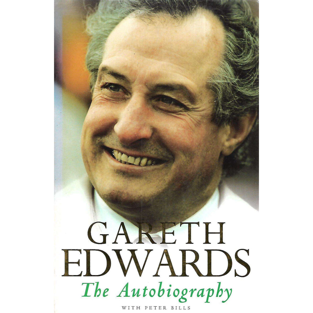 Bookdealers:Gareth Edwards: The Autobiography | Gareth Edwards with Peter Bills