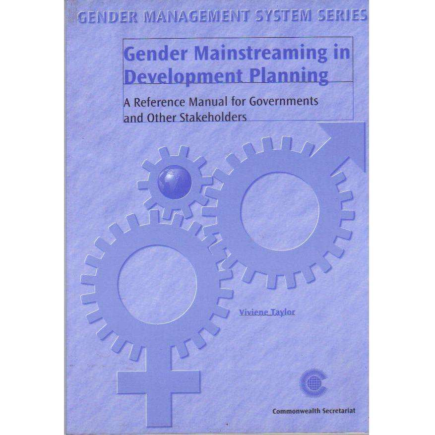 Bookdealers:Gender Mainstreaming in Development Planning: A Reference Manual for Government and Other Stakeholders |  Viviene Taylor