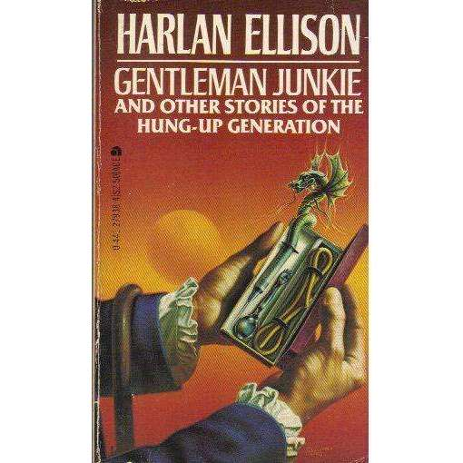 Bookdealers:Gentleman Junkie and Other Stories of the Hung-Up Generation (Signed by the Author) | Harlan Ellison