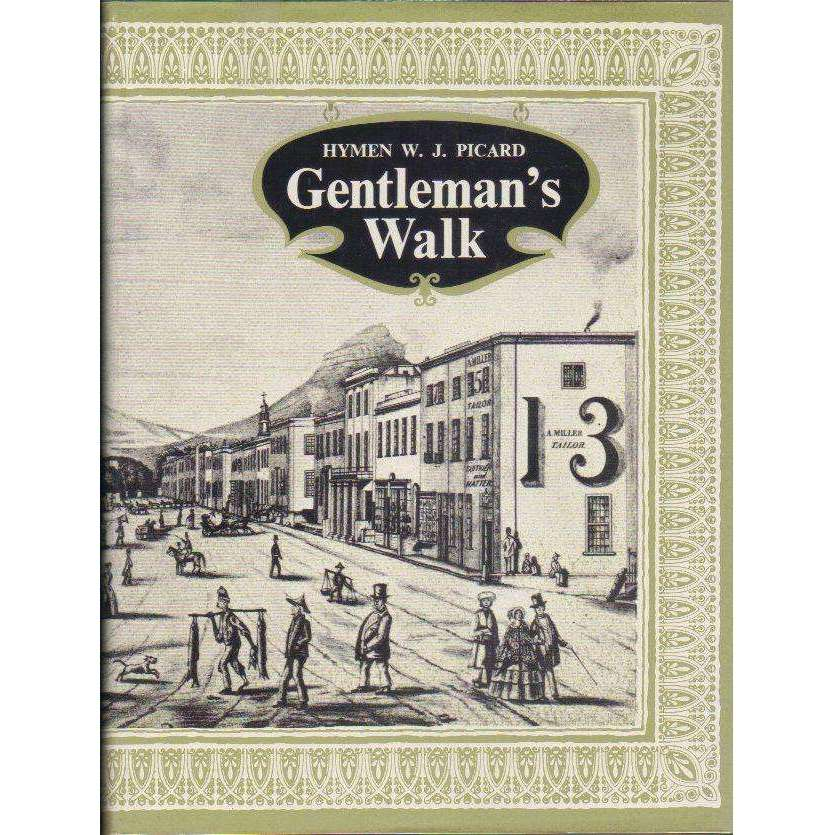 Bookdealers:Gentleman's Walk: The Romantic Story of Cape Town's Oldest Streets, Lanes and Squares | Hymen W.J. Picard