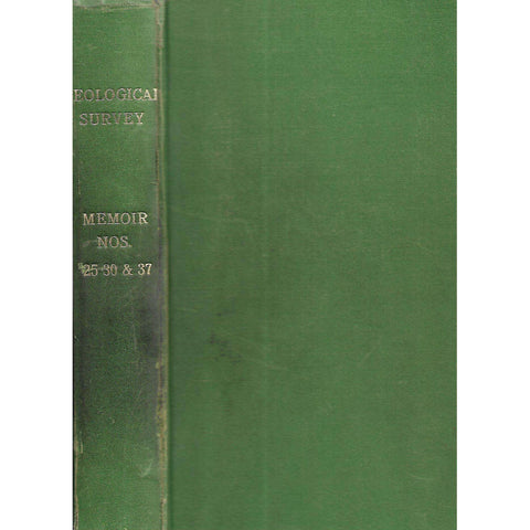 Geological Survey (Memoirs Nos. 25, 27, 30, 37)