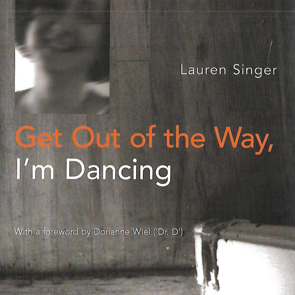 Bookdealers:Get Out of the Way, I'm Dancing | Lauren Singer