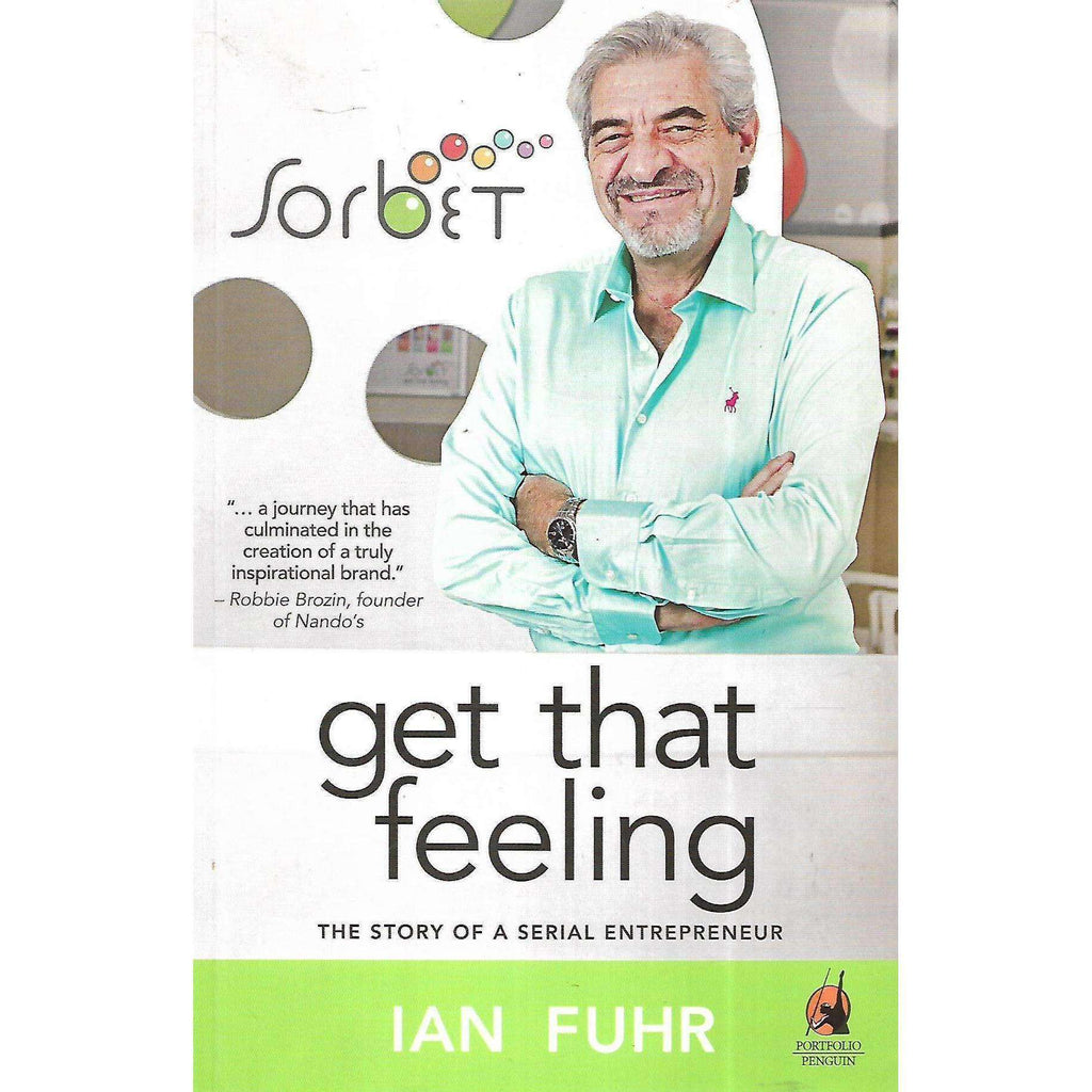 Bookdealers:Get That Feeling: The Story of a Serial Entrepreneur | Ian Fuhr