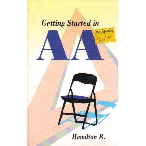 Bookdealers:Getting started in AA | B. Hamilton