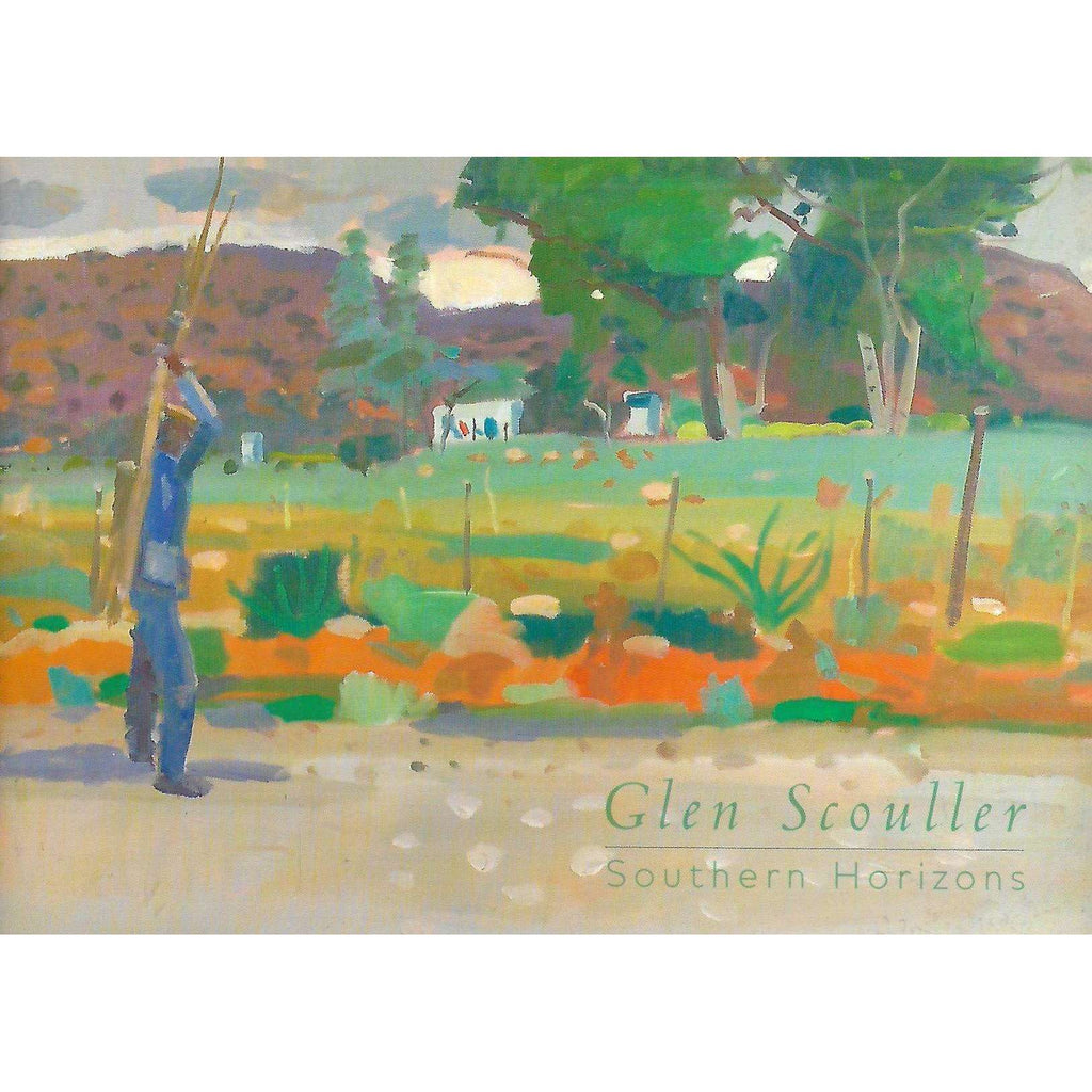 Bookdealers:Glen Scouller: Southern Horizons (Catalogue)