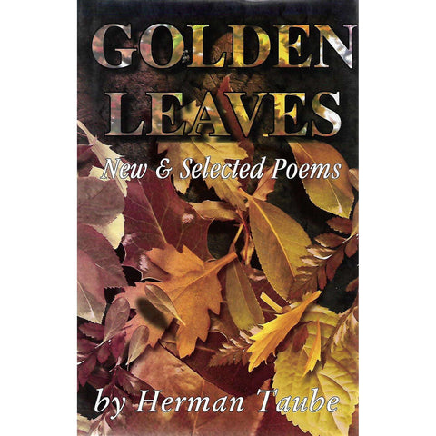 Golden Leaves: New & Selected Poems (Inscribed by Author in Hebrew) | Herman Taube