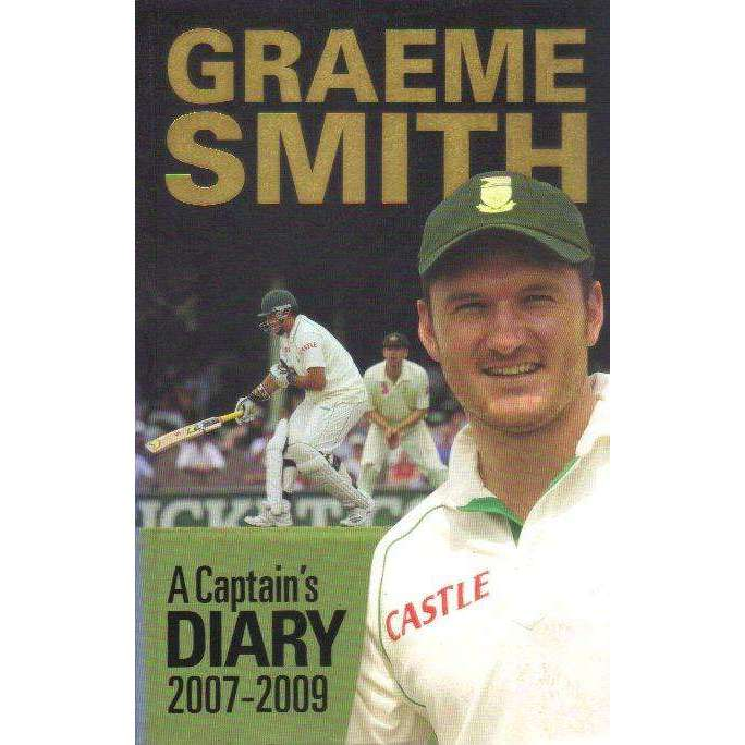 Bookdealers:Graeme Smith: (With Author's Inscription) A Captain's Diary | Graeme Smith, Neil Manthorp