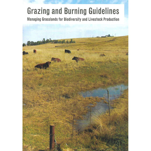 Grazing and Burning Guidelines: Managing Grasslands for Biodiversity and Livestock Production | Dr. Richard Lechmere-Oertel (Ed.)