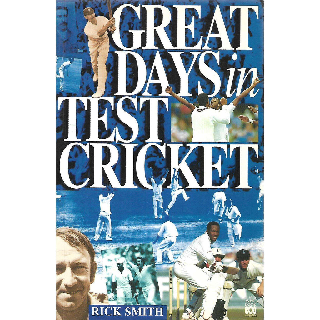 Bookdealers:Great Days in Test Cricket | Rick Smith