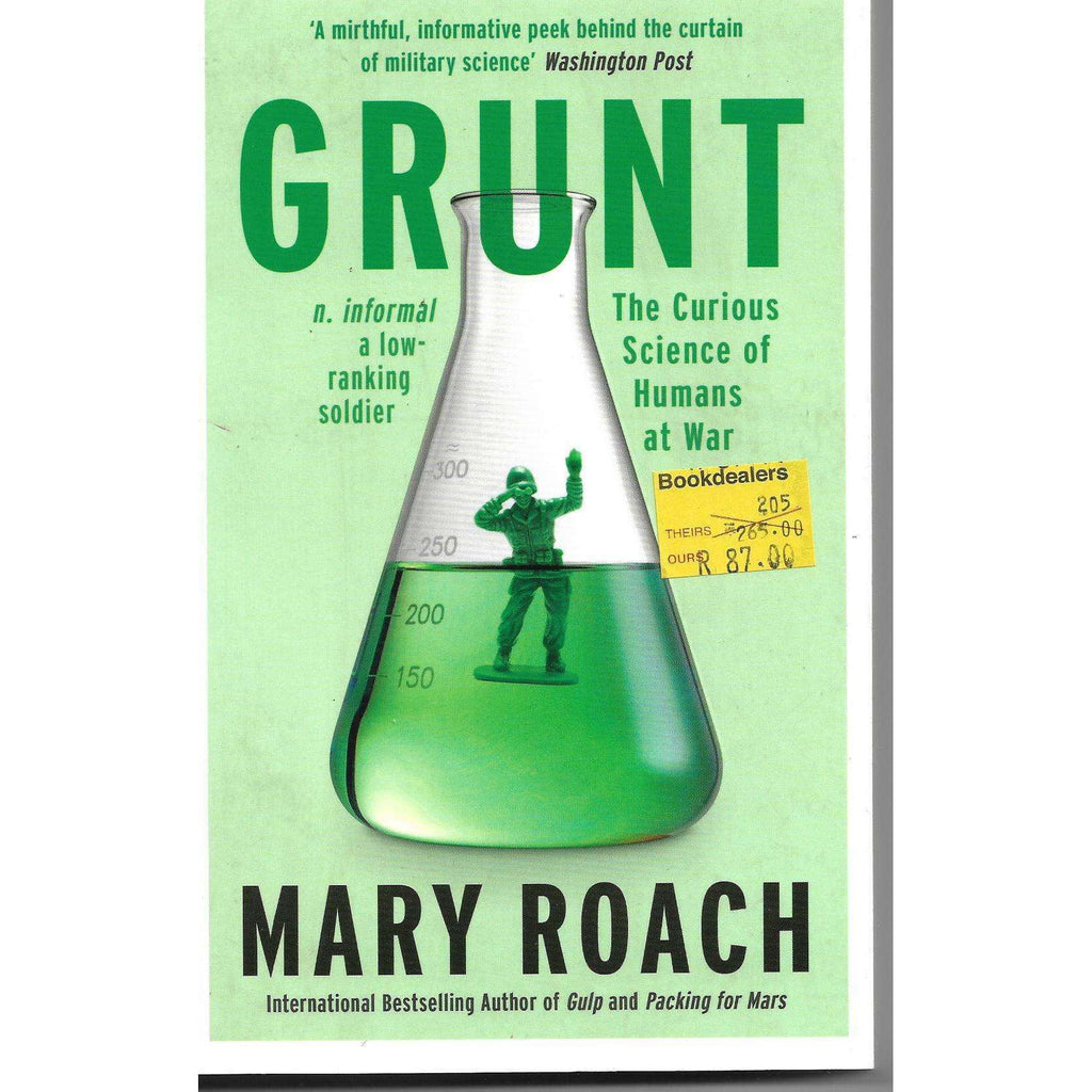 Bookdealers:Grunt The Curious Science of Humans at War | Mary Roach
