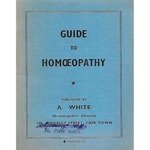 Guide to Homoeopathy | A. White