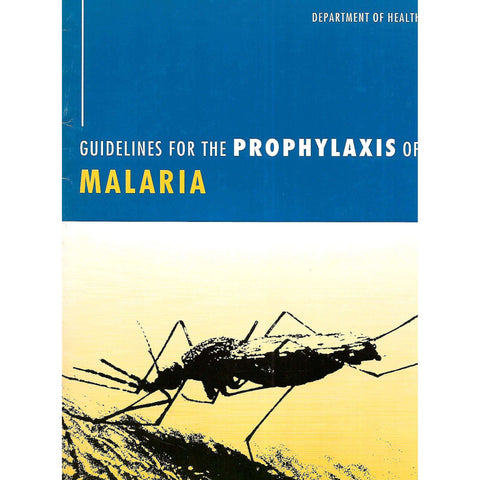 Guidelines for the Prophylaxis of Malaria