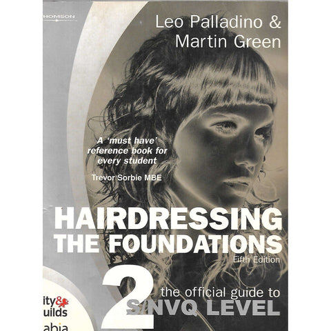 Hairdressing: The Foundations | Leo Palladino & Martin Green