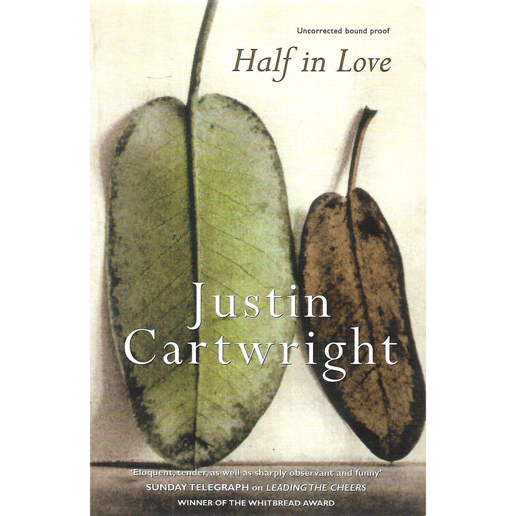 Bookdealers:Half in Love (Uncorrected Proof Copy) | Justin Cartwright