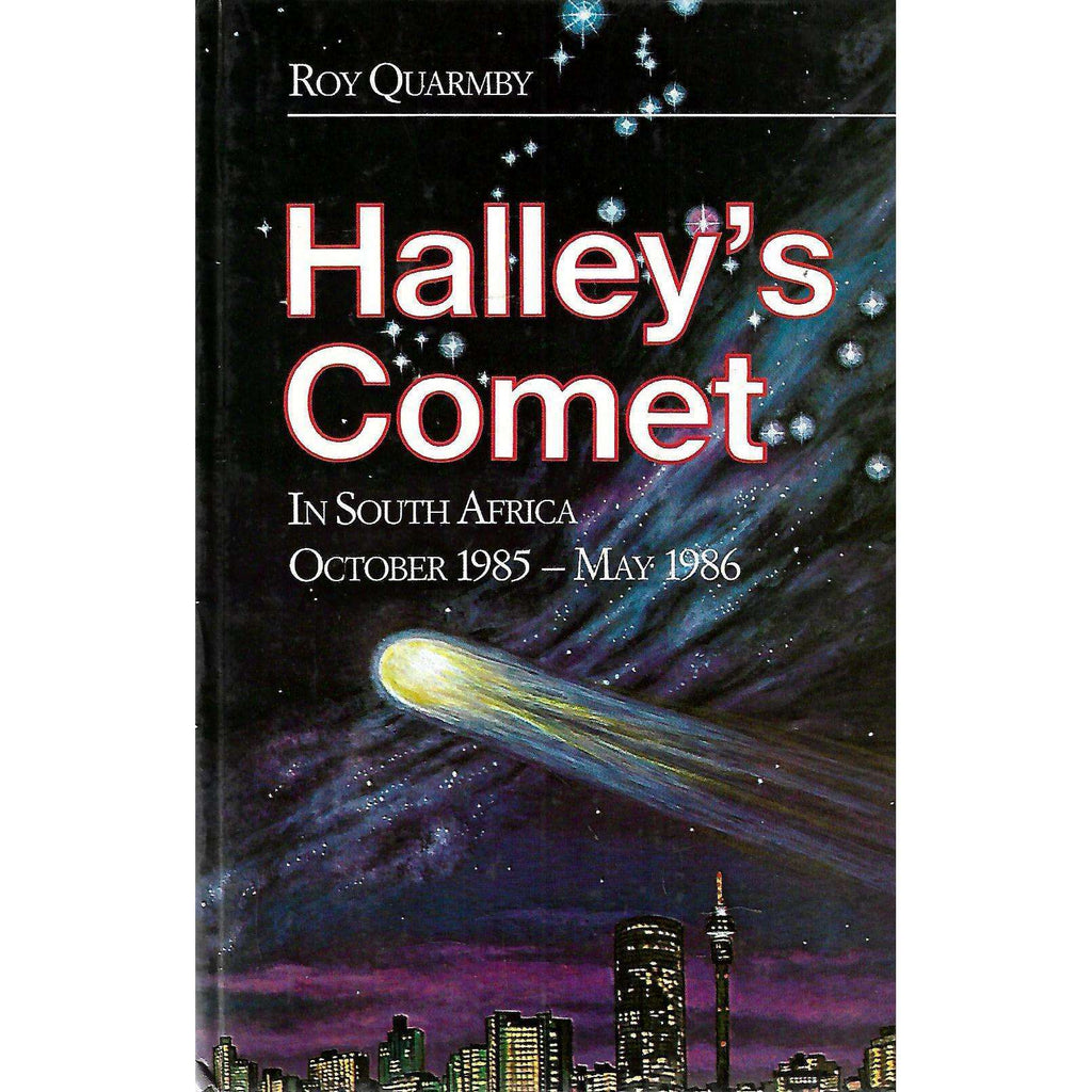 Bookdealers:Halley's Comet in South Africa, October 1985-May 1986 | Roy Quarmby