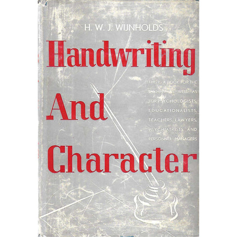 Handwriting and Character (Inscribed by Author) | H. W. J. Wijnholds