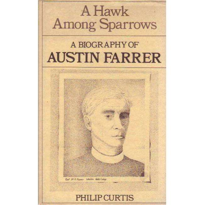 Bookdealers:Hawk Among Sparrows: Biography of Austin Ferrer | Philip Curtis