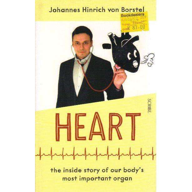Bookdealers:Heart: The Inside Story of Our Body's Most Important Organ | Johannes Hinrich von Borstel