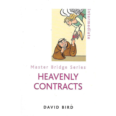 Heavenly Contracts (Master Bridge Series) | David Bird