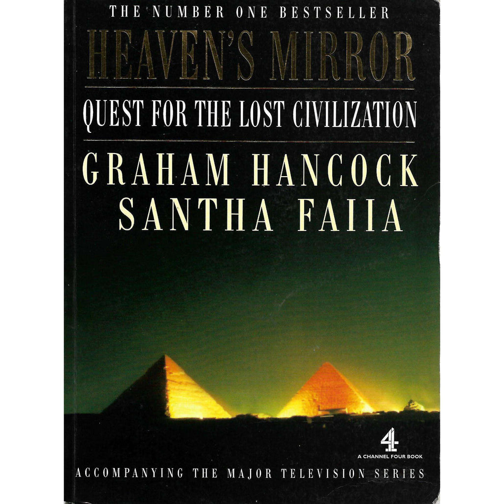 Bookdealers:Heaven's Mirror: Quest for the Lost Civilization | Graham Hancock and Santha Faiia