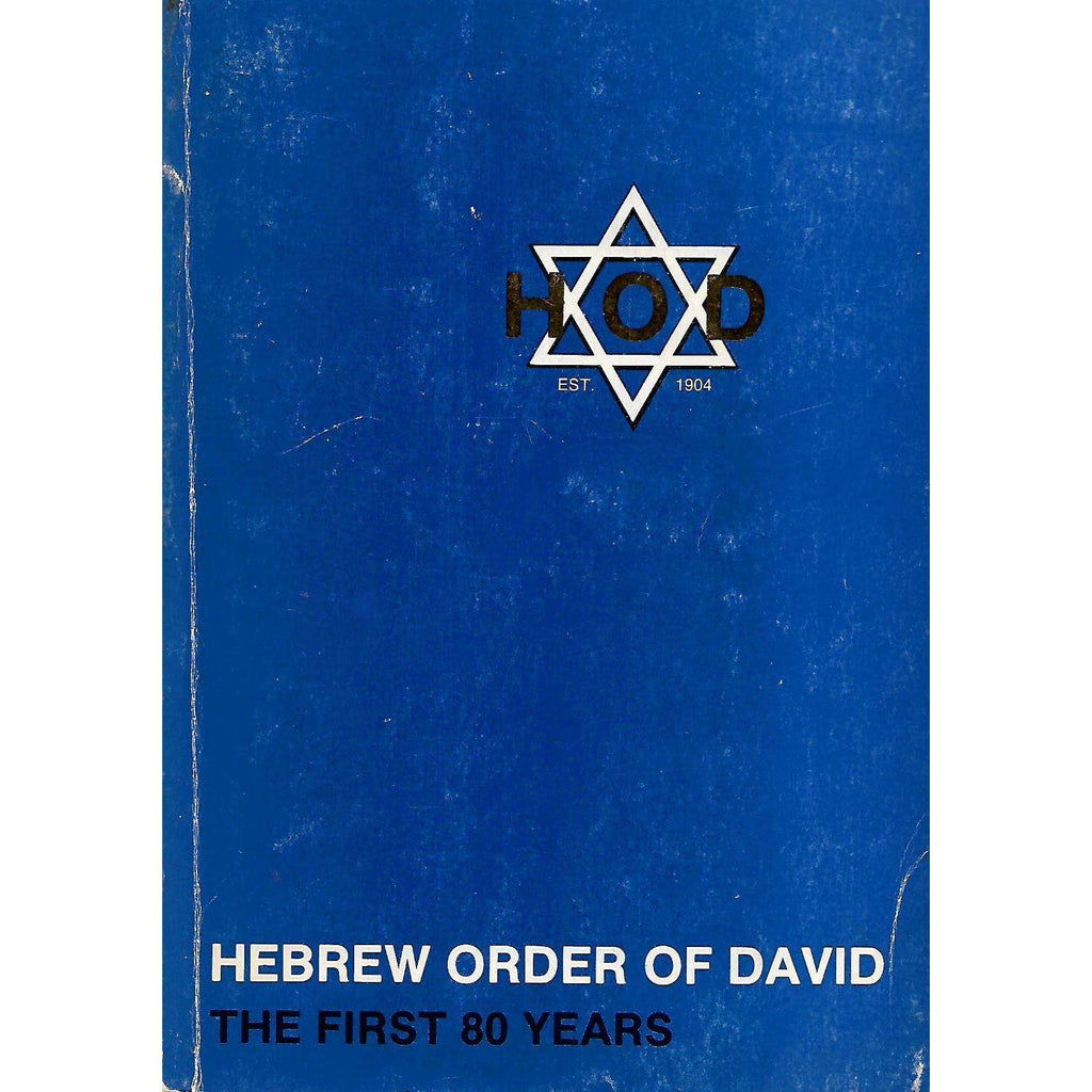 Bookdealers:Hebrew Order of David: The First 80 Years