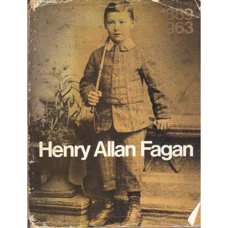 Bookdealers:Henry Allan Fagan 1889-1963 (With Author's Inscription) | Q Fagan