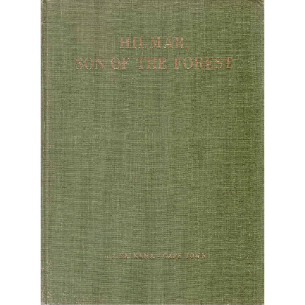 Bookdealers:Hilmar, Son of the Forest | Wasifiri (Inscribed by the Author)