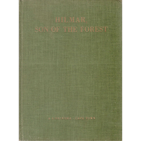 Hilmar, Son of the Forest | Wasifiri (Inscribed by the Author)