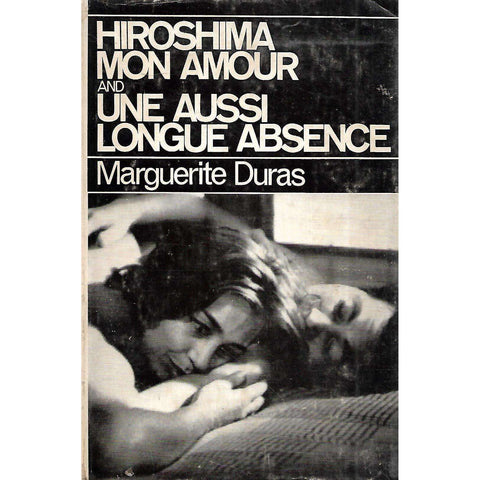 Hiroshima, Mon Amour and Une Aussi Longue Absence (English Translations) | Marguerite Duras