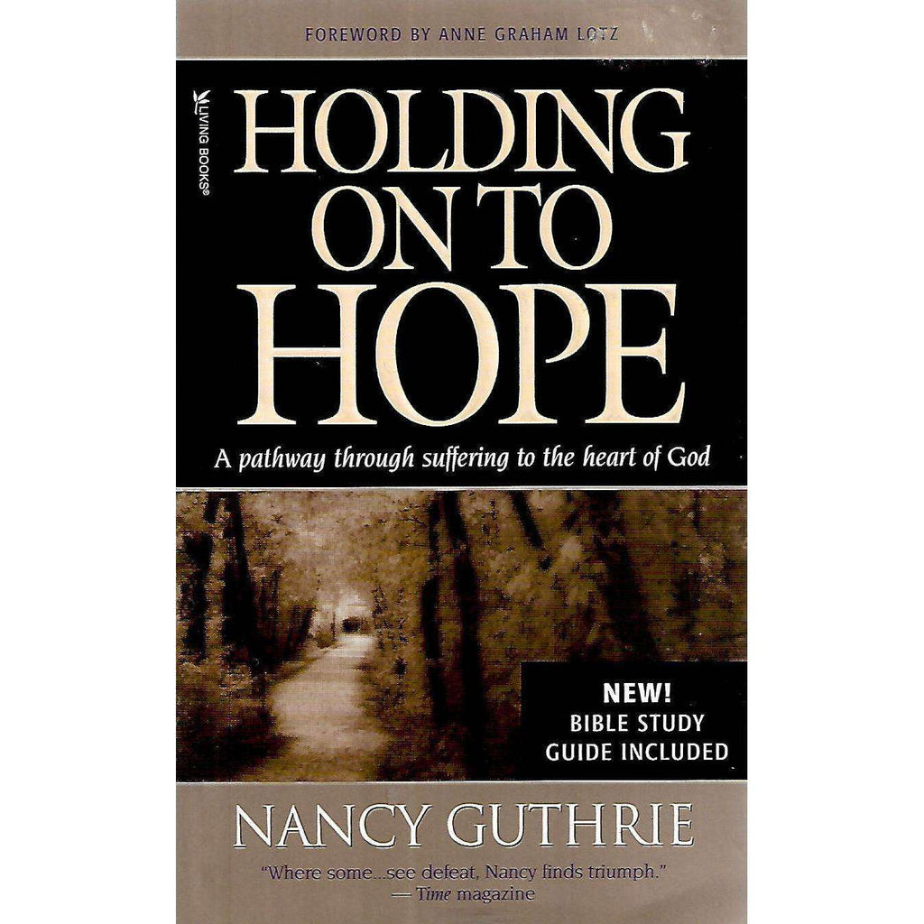 Bookdealers:Holding Onto Hope: A Pathway Through Suffering to the Heart of God | Nancy Guthrie