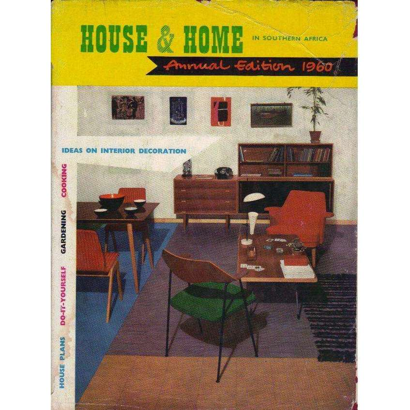 Bookdealers:House & Home in Southern Africa: (With Editorial Inscription) Annual Edition 1960 (As is) | Edited by Charles and Elsa Winckley