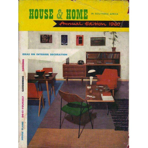 House & Home in Southern Africa: (With Editorial Inscription) Annual Edition 1960 (As is) | Edited by Charles and Elsa Winckley