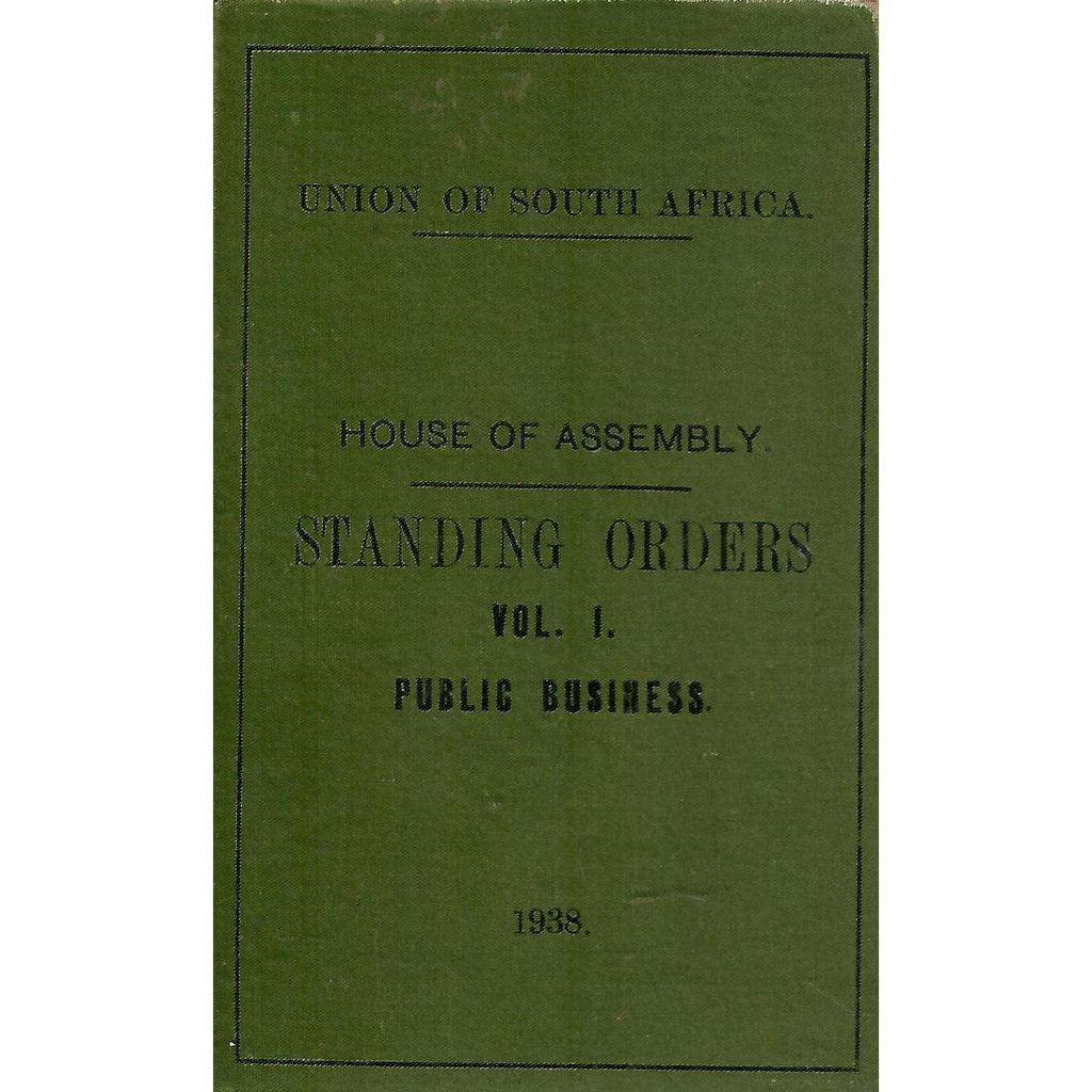 Bookdealers:House of Assembly: Standing Orders (Vol. 1 Public Business)