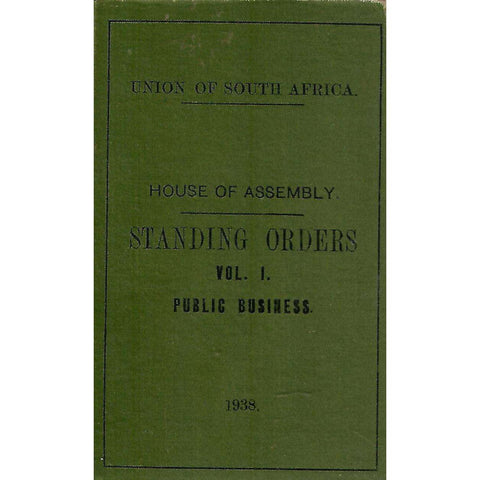 House of Assembly: Standing Orders (Vol. 1 Public Business)