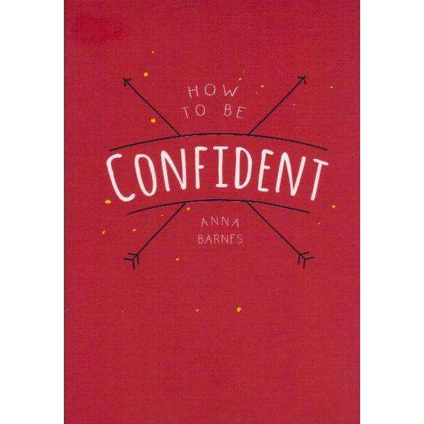 Bookdealers:How to Be Confident | Anna Barnes