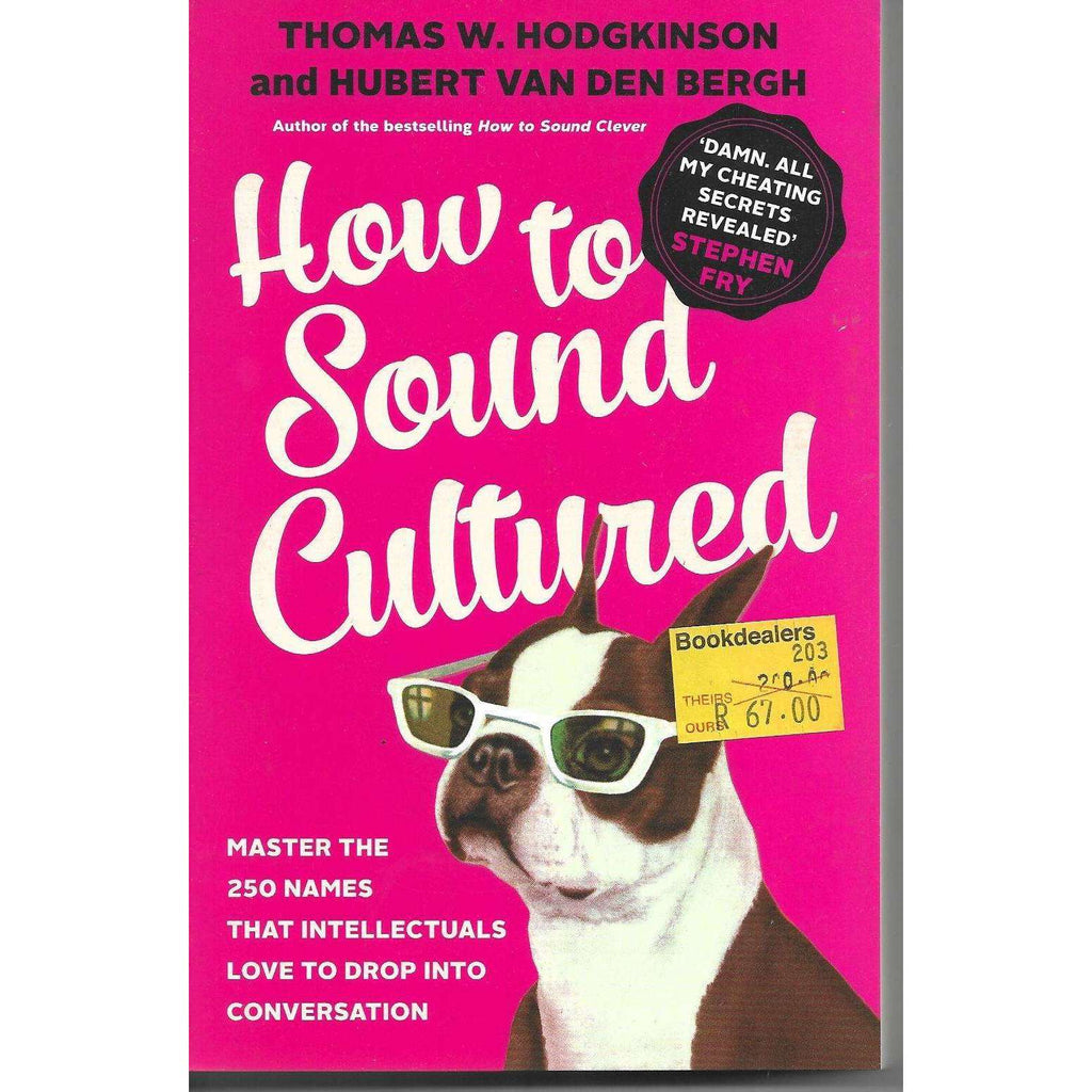 Bookdealers:How to Sound Cultured | Thomas W Hodgkinson and Hubert Van Der Bergh