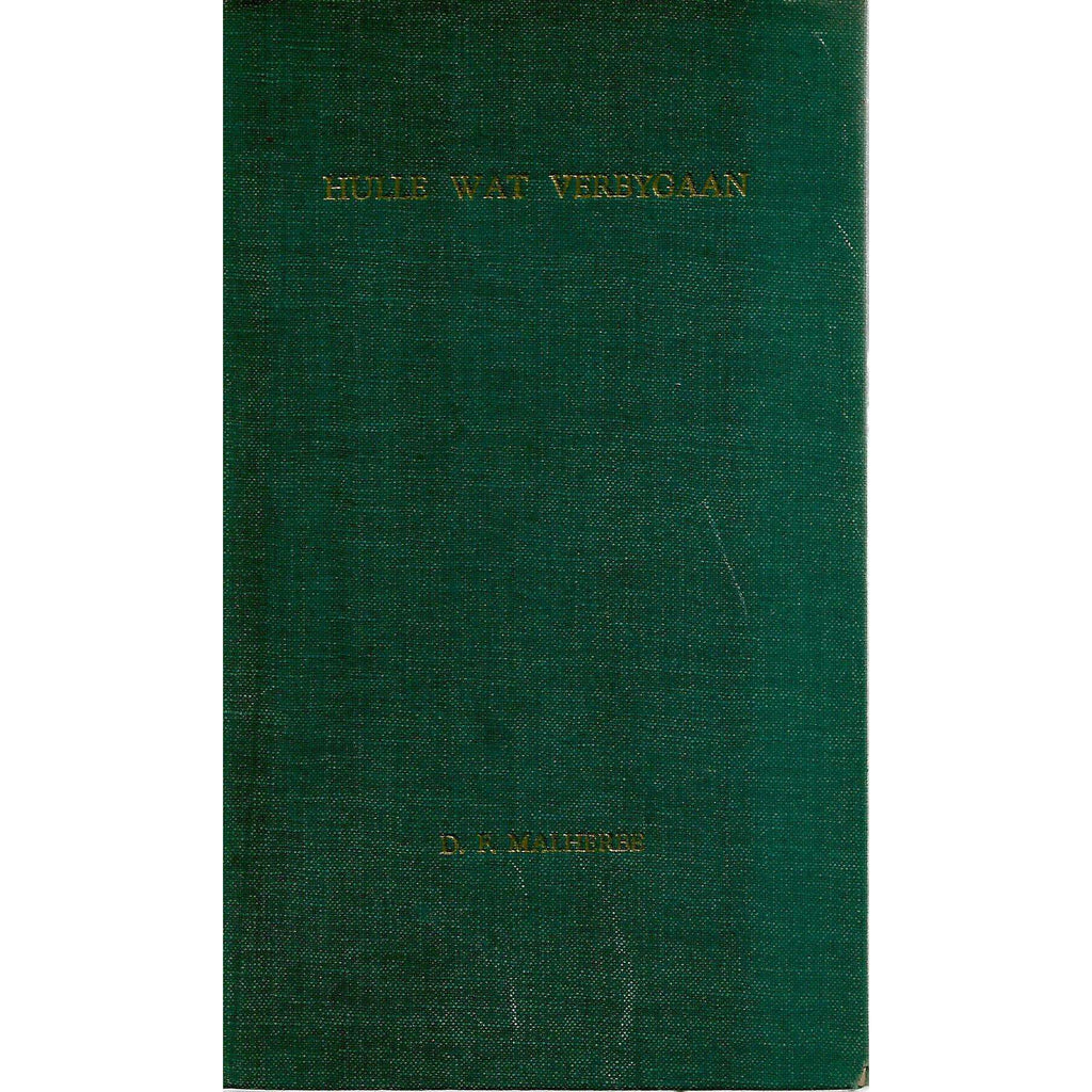Bookdealers:Hulle wat Vergygaan (Limited Edition Signed by Author) | D. F. Malherbe