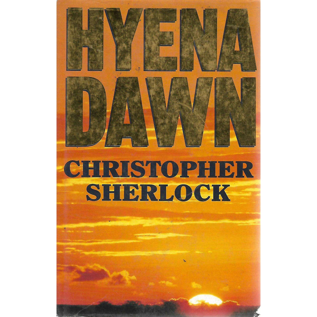 Bookdealers:Hyena Dawn (Inscribed by Author) | Christopher Sherlock