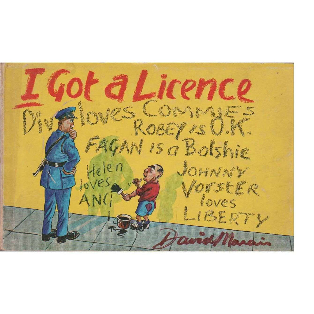 Bookdealers:I Got a Licence: A New Collection of Cartoons | David Marais