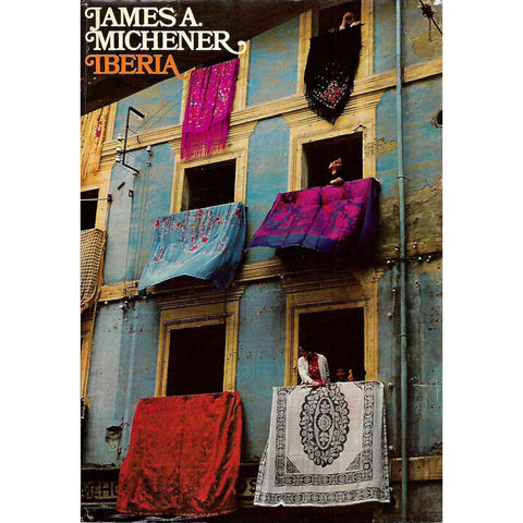 Iberia: Spanish Travels and Reflections | James A. Michener