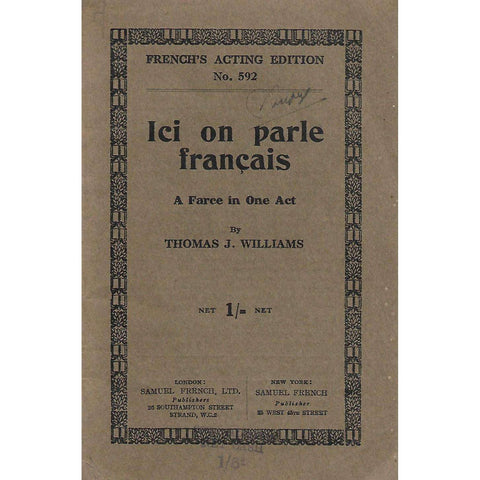 Ici on Parle Francais: A Farce in One Act | Thomas J. Williams