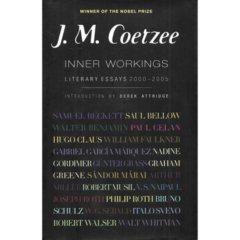 Inner Workings: Literary Essays 2000-2005 (First US Edition, 2007) | J. M. Coetzee