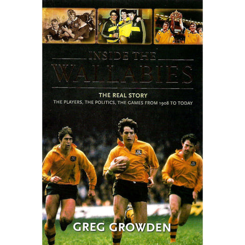 Inside the Wallabies: The Real Story | Greg Growden