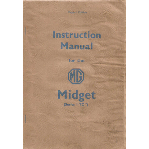 "Instruction Manual for the MG Midget (Series ""TC"")"