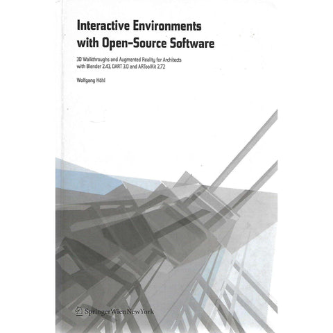 Interactive Environments with Open-Source Software | Wolfgang Hohl