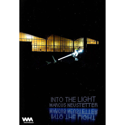 Into the Light: Exhibition by Marcus Neustetter (Brochure)