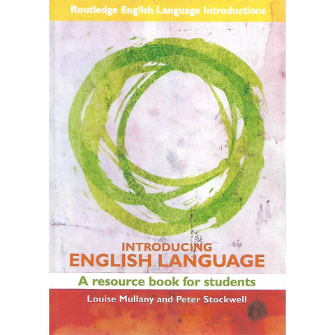 Introducing English Language: A Resource Book for Students | Louise Mullany and Peter Stockwell