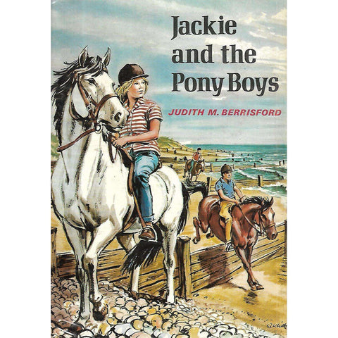 Jackie and the Pony Boys | Judith M. Berrisford